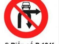 Cấm ô tô rẽ trái và quay xe